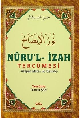 Nuru'l-İzah Tercümesi - Arapça Metni ile Birlikte