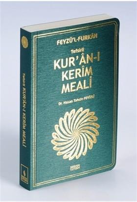 Feyzü'l Furkan Tefsirli Kur'an-ı Kerim Meali (Cep Boy Karton Kapak)