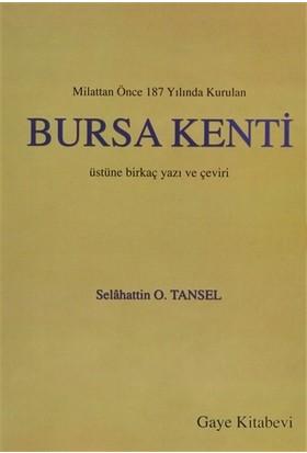 Milattan Önce 187 Yılında Kurulan Bursa Kenti Üstüne Birkaç Yazı ve Çeviri