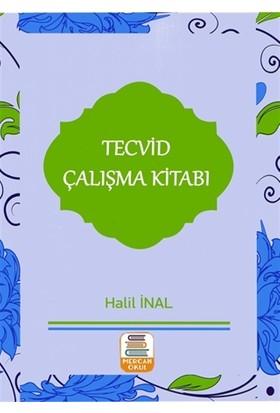 Tecvid Çalışma Kitabı - Halil İnal