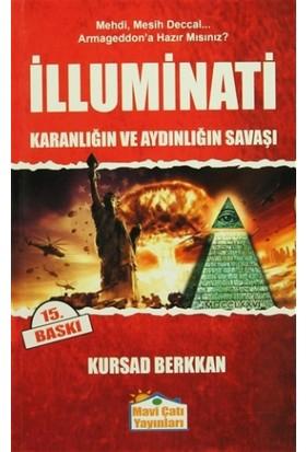 İlluminati - Karanlığın ve Aydınlığın Savaşı