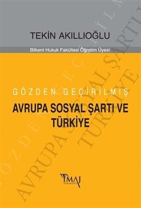 Gözden Geçirilmiş Avrupa Sosyal Şartı ve Türkiye