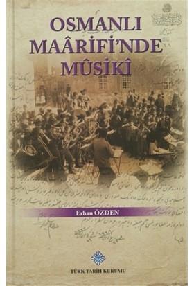Osmanlı Maarifi'nde Musiki