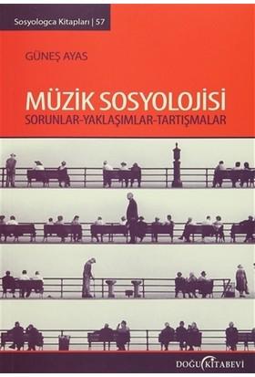 Müzik Sosyolojisi - Güneş Ayas