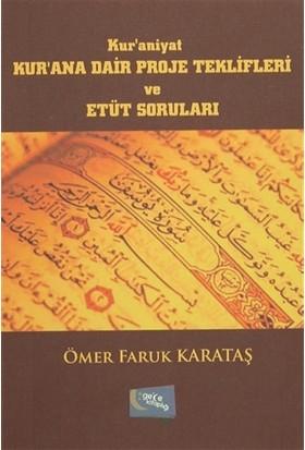 Kur'ana Dair Proje Teklifleri ve Etüt Soruları