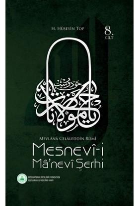 Mesnevi-i Manevi Şerhi 8. Cilt