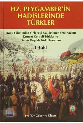 Hz. Peygamber'in Hadislerinde Türkler (2 Cilt Takım)