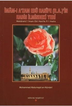 İmam-ı A'zam Ebu Hanife (R.A.)'in Hadis İlmindeki Yeri