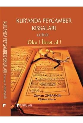 Kur'Anda Peygamber Kıssaları 1. Cild - Osman Onbaşıgil