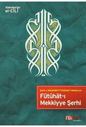 Fütuhat-ı Mekkiyye Şerhi