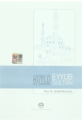 İstanbul'un Kutlu Ev Sahibi Eyyub Sultan