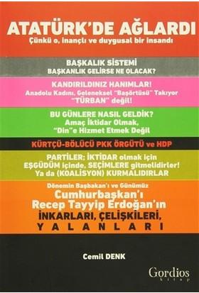 Atatürk'de Ağlardı