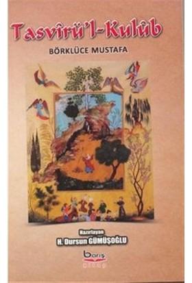 Tasvirü'l-Kulüb Börklüce Mustafa