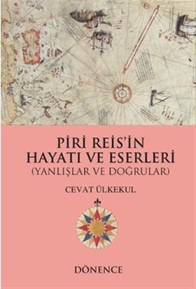 Piri Reis'in Hayatı ve Eserleri