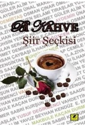 Bir Kahve Şiir Seçkisi