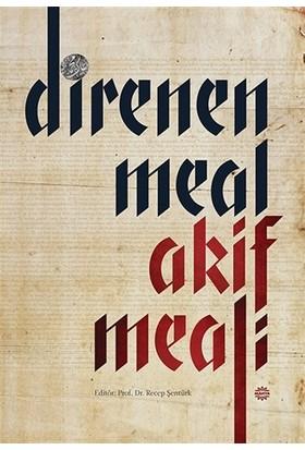 Direnen Meal Akif Meali
