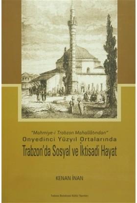 Trabzon'da Sosyal ve İktisadi Hayat