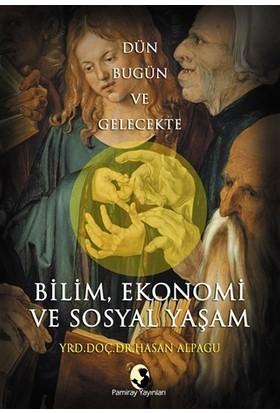 Bilim, Ekonomi ve Sosyal Yaşam