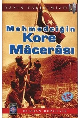 Mehmedciğin Kore Macerası