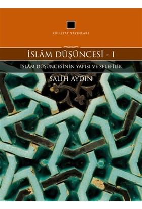 İslam Düşüncesi 1 - İslam Düşüncesinin Yapısı ve Selefilik