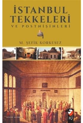 İstanbul Tekkeleri ve Postnişinleri