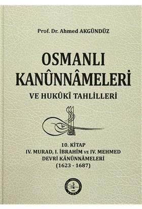 Osmanlı Kanunnameleri ve Hukuki Tahlilleri 10. Kitap - Ahmed Akgündüz