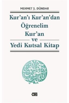Kur'an'ı Kur'an'dan Öğrenelim Kur'an ve Yeni Kutsal Kitap