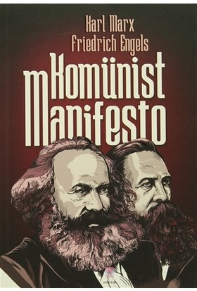 Komünist Manifesto - Friedrich Engels