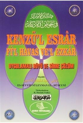 Kenzü'l Esrar Fi'l Havas Ve'l Ezkar