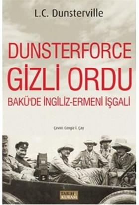 Dunsterforce Gizli Ordu