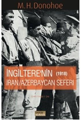 İngitere'nin İran - Azerbaycan Seferi 1918