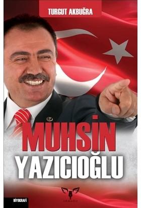 Muhsin Yazıcıoğlu - Turgut Akbuğra