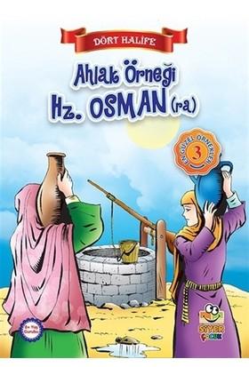 Ahlak Örneği Hz. Osman (ra)