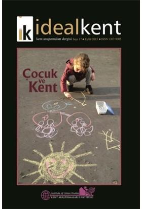 İdeal Kent - Kent Araştırmaları Dergisi Sayı: 17