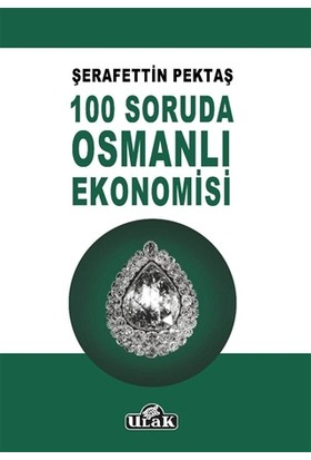 100 Soruda Osmanlı Ekonomisi
