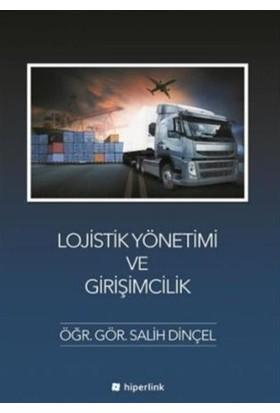 Lojistik Yönetimi ve Girişimcilik