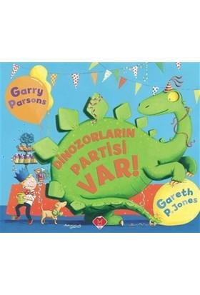 Dinozorların Partisi Var! - Gareth P. Jones