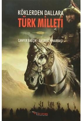Köklerden Dallara Türk Milleti