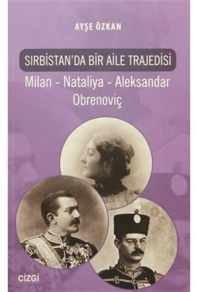 Sırbistan'da Bir Aile Trajedisi