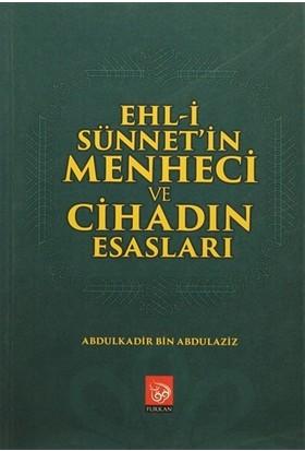 Ehl-i Sünnet'in Menheci ve Cihadın Esasları
