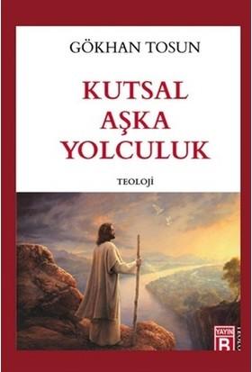 Kutsal Aşka Yolculuk