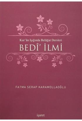 Kur'an Işığında Belagat Dersleri Bedi' İlmi