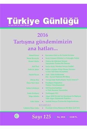 Türkiye Günlüğü Dergisi Sayı : 125 Kış 2016