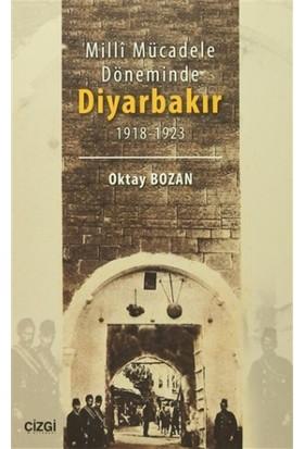 Milli Mücadele Döneminde Diyarbakır