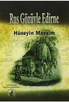 Rus Gözüyle Edirne