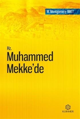 Hz. Muhammed Mekke'de - W. Montgomery Watt
