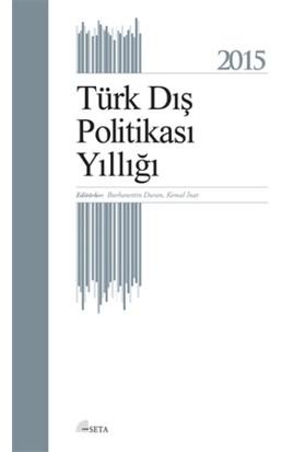 Türk Dış Politikası Yıllığı - 2015