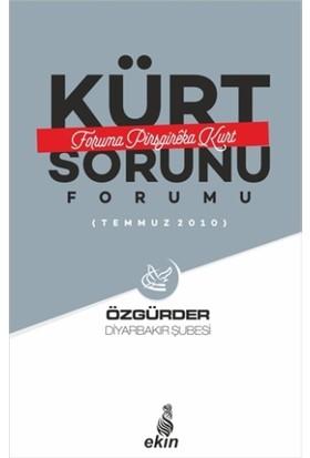 Kürt Sorunu Forumu - Foruma Pirsgireka Kurd