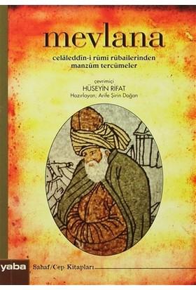 Mevlana Celaleddin-i Rumi Rubailerinden Manzum Tercümeler