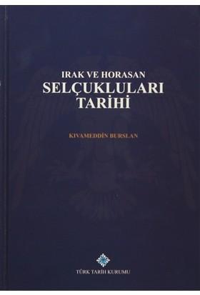 Irak ve Horasan Selçukluları Tarihi